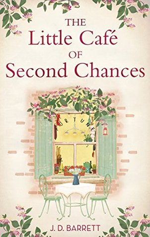 Review: The Little Cafe of Second Chances by J.D. Barrett