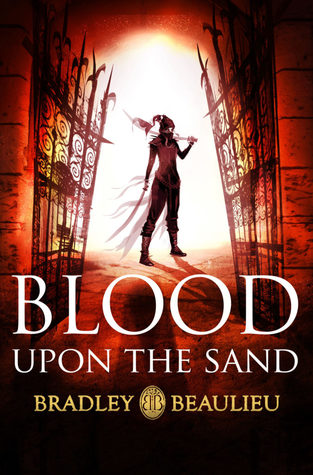 Review: Blood Upon the Sand by Bradley P. Beaulieu