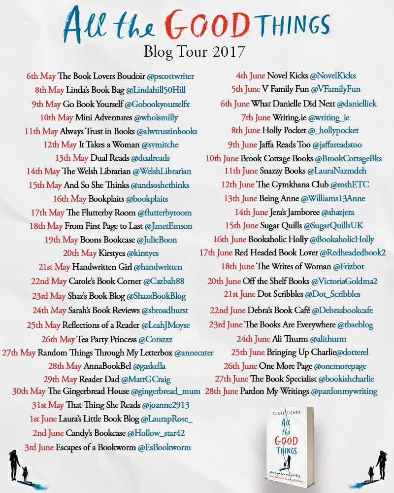 Review / Blog Tour All the Good Things by Clare Fisher