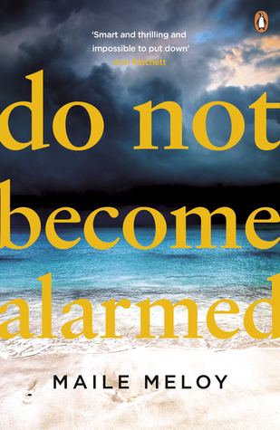 Review / Blog Tour: Do Not Become Alarmed by Maile Meloy
