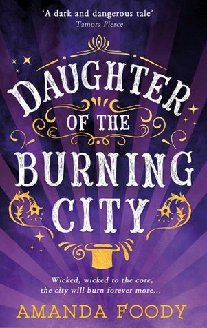 Review: Daughter of the Burning City by Amanda Foody