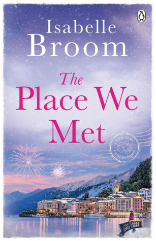 Review: The Place We Met by Isabelle Broom
