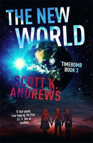 The New World  by Scott K. Andrews
