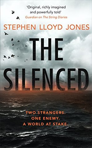 The Silenced by Stephen Lloyd Jones