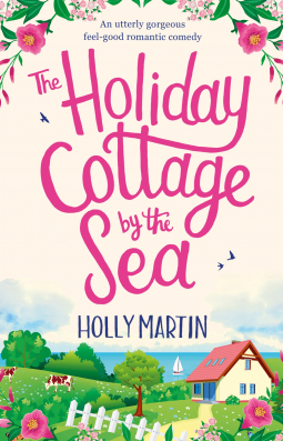 Review: The Holiday Cottage by the Sea by Holly Martin